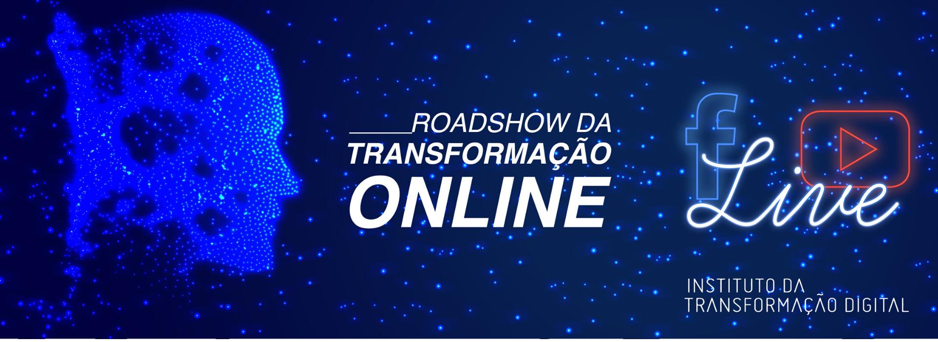 Roadshow da Transformação Online