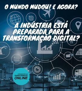 Palestrante: O MUNDO MUDOU! A indústria está preparada?, 26 de maio - Instituto da Transformação Digital