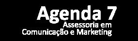 Acesse: Agencia 7 - Assessoria em Comunicação